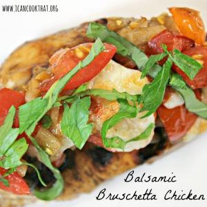 Balsamic Bruschetta Chicken