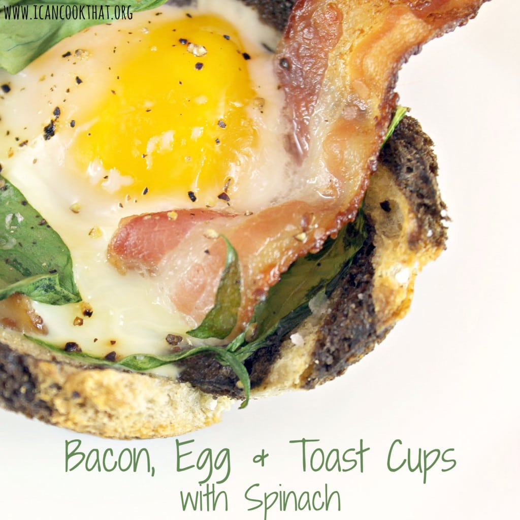 Bacon, Egg & Toast Cups with Spinach