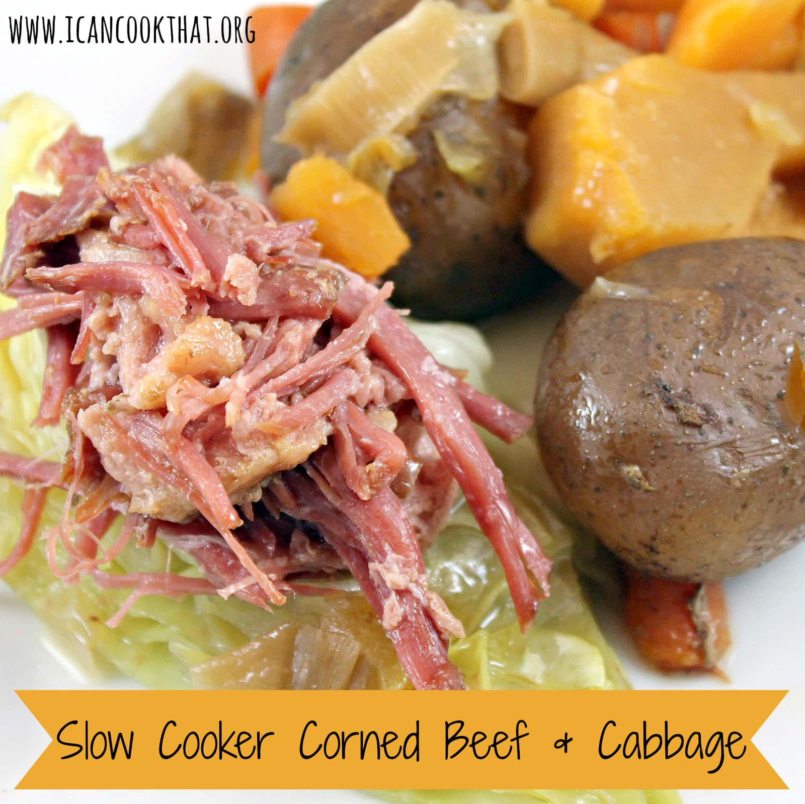 Slow Cooker Corned Beef & Cabbage Recipe | I Can Cook That