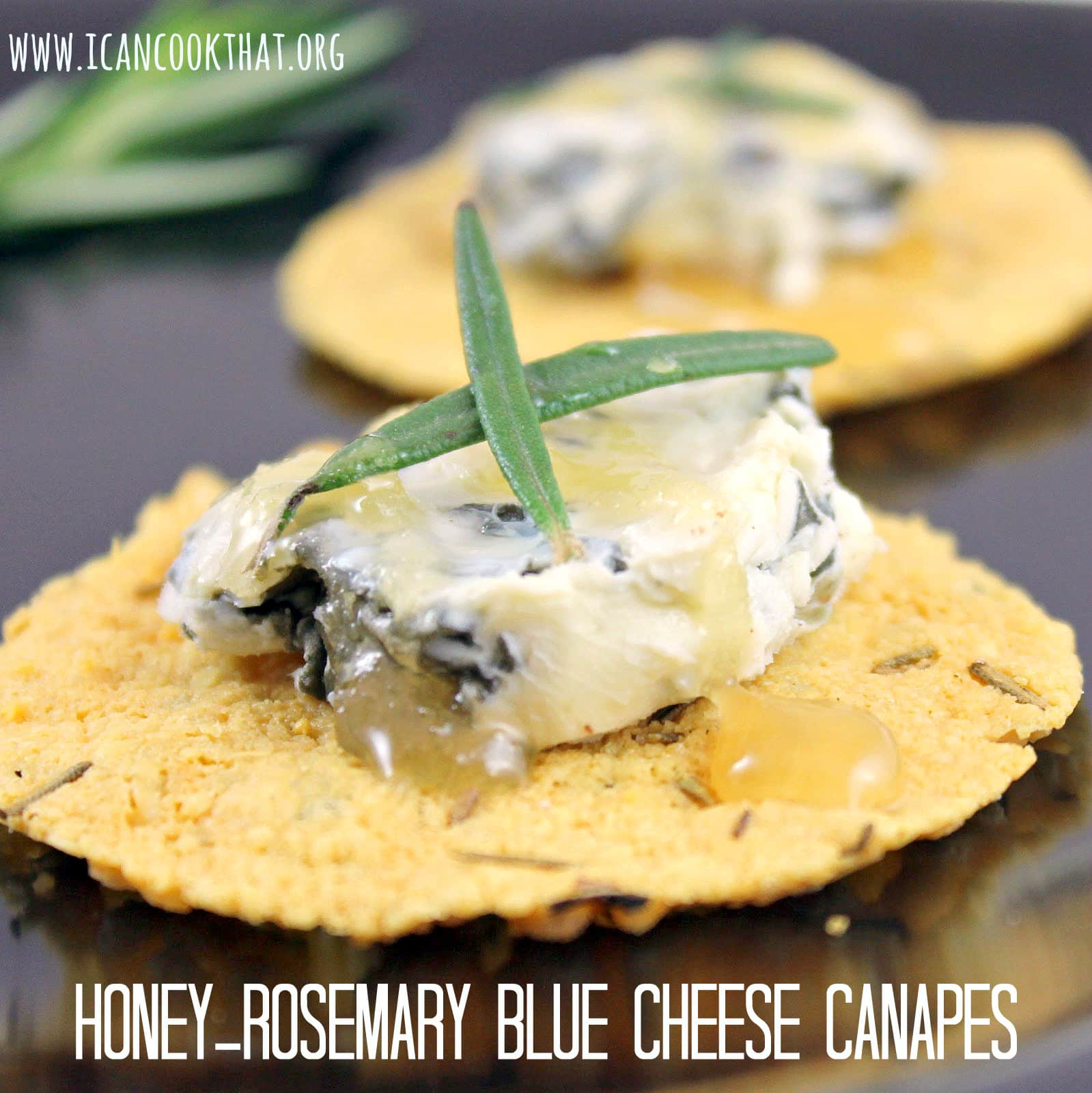 Honey rosemary blue cheese canapes i can cook that for Canape with cheese