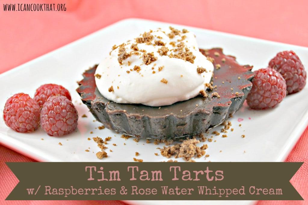 Tim Tam Tarts with Raspberries & Rose Water Whipped Cream