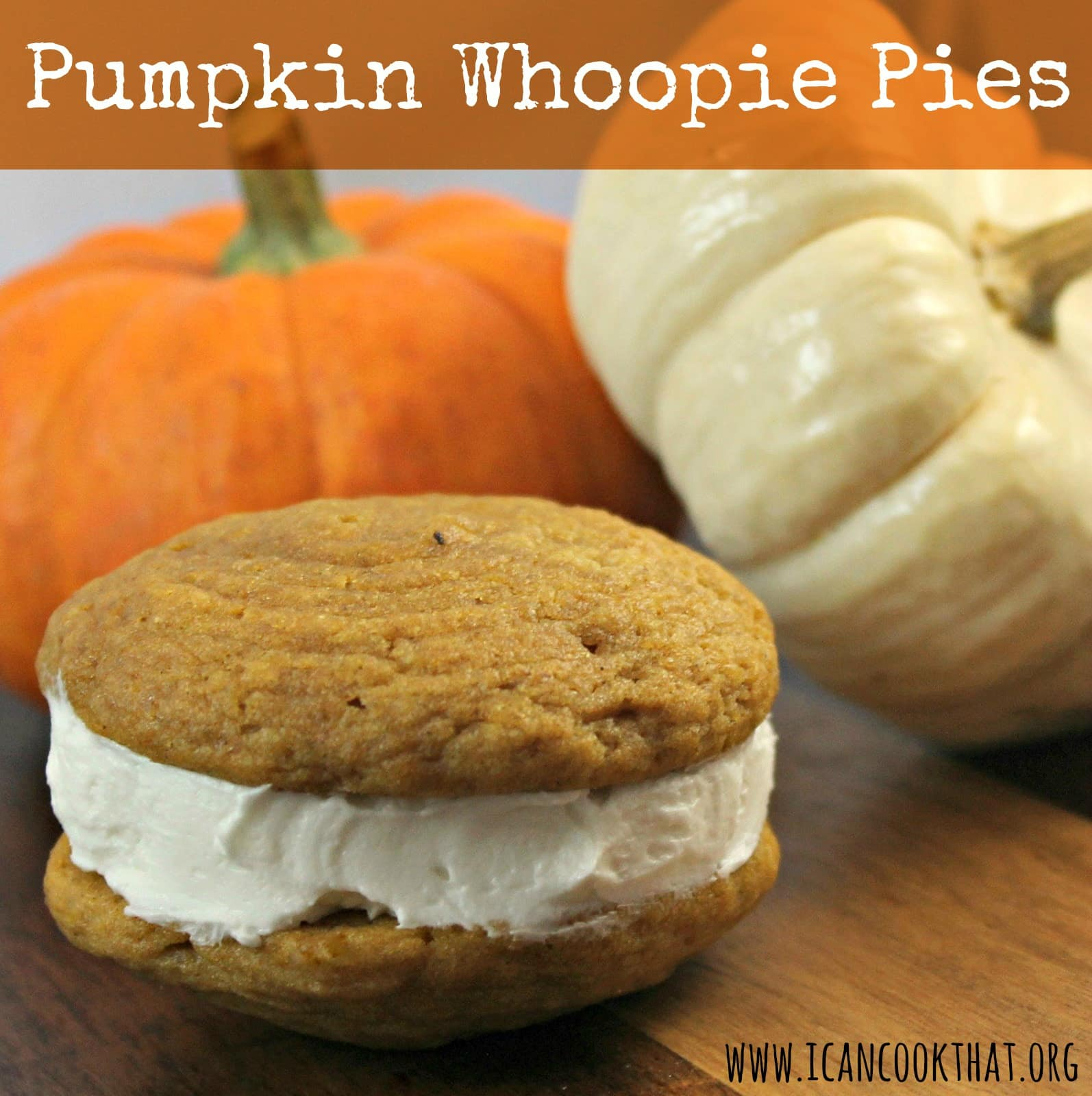 Pumpkin Whoopie Pies | I Can Cook That