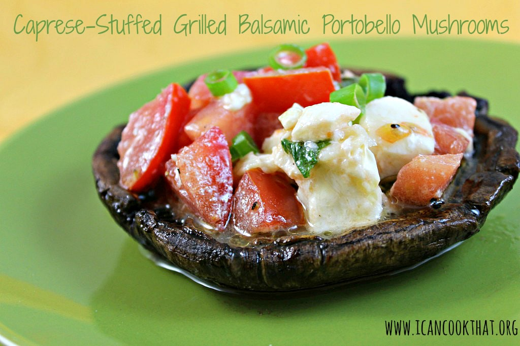 Caprese-Stuffed Grilled Balsamic Portobello Mushrooms