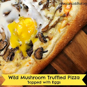 Wild Mushroom Truffled Pizza Topped with Runny Eggs