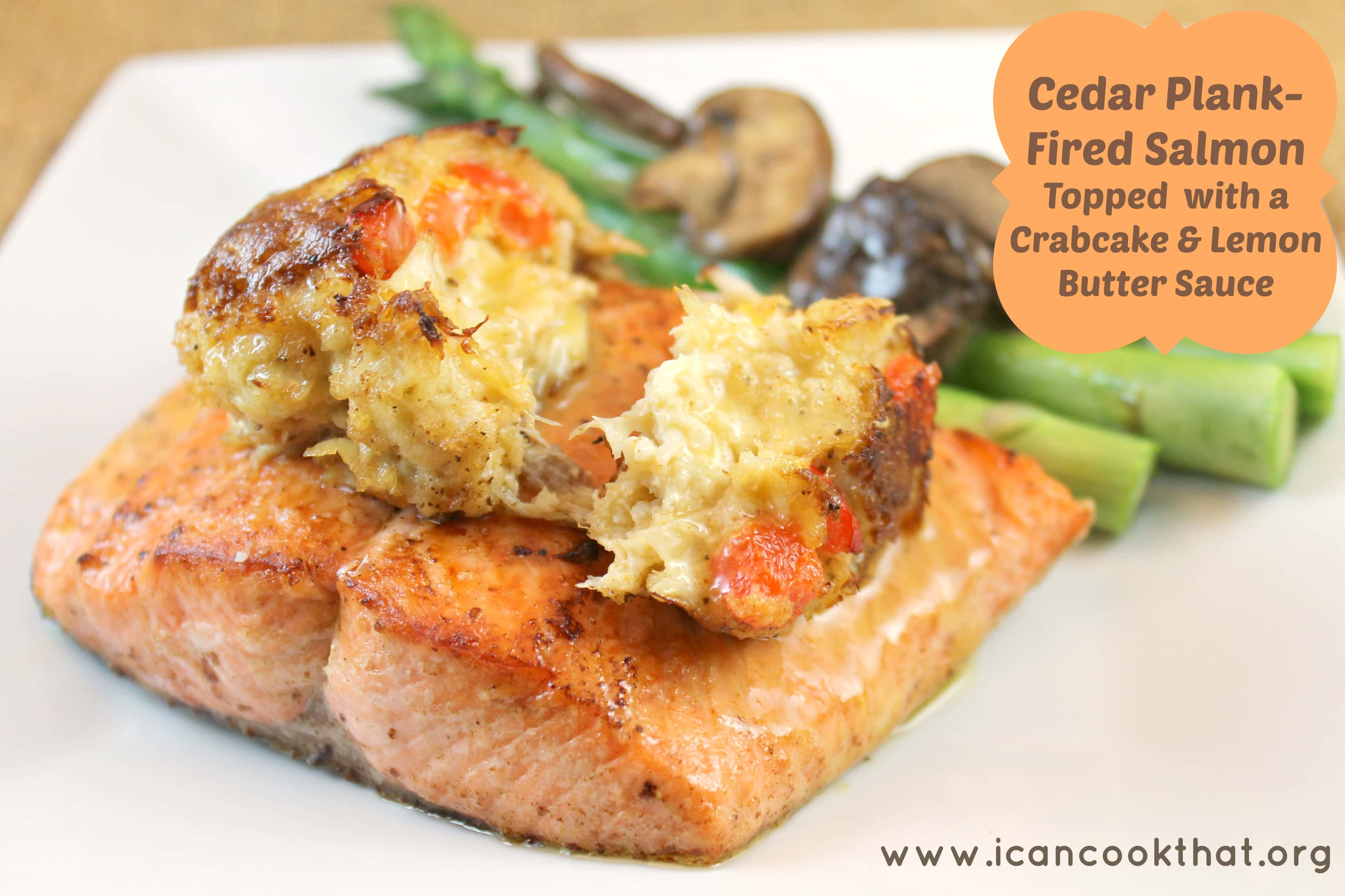 Cedar Plank Fired Salmon Topped W A Crabcake Lemon Butter Sauce