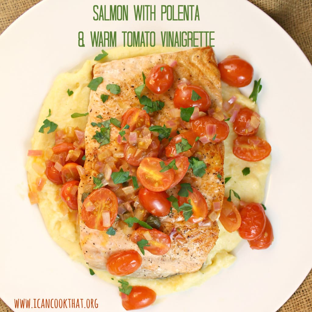 Salmon with Polenta & Warm Tomato Vinaigrette