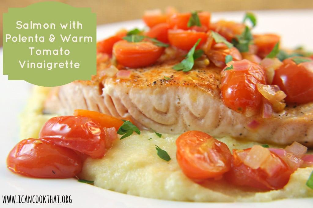 Salmon with Polenta & Warm Tomato Vinaigrette