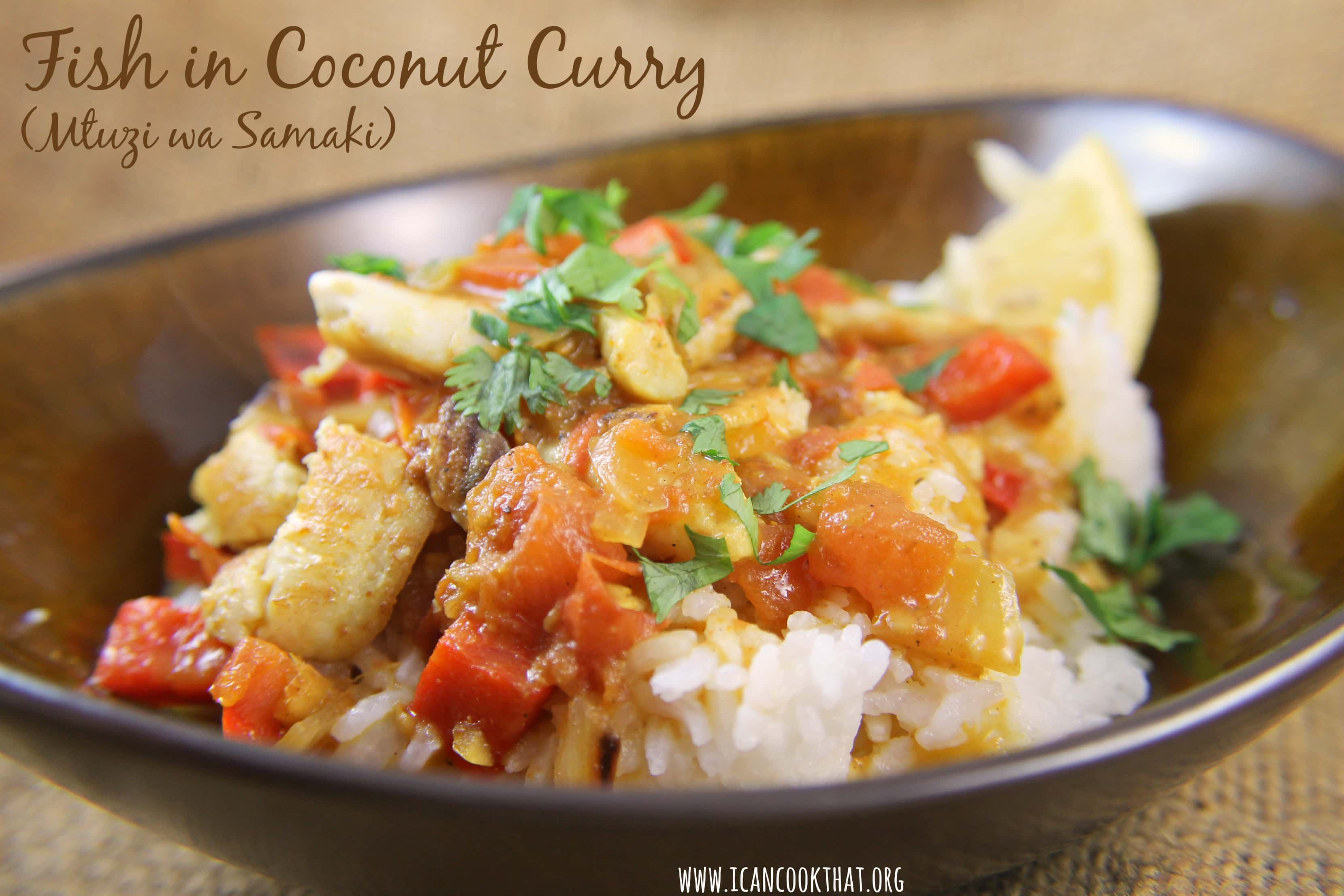 Fish in Coconut Curry (Mtuzi wa Samaki)