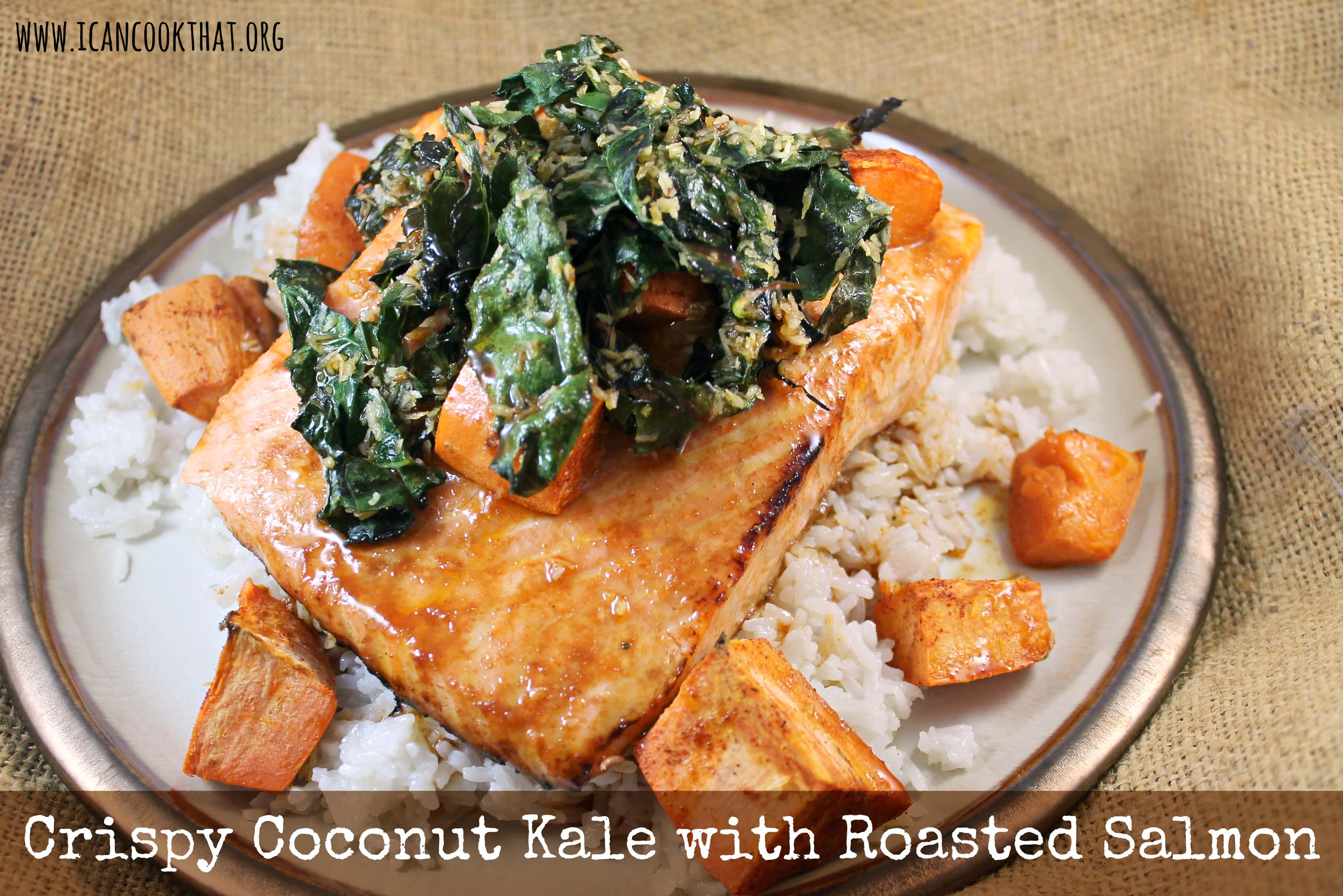 Crispy coconut kale w roasted salmon sweet potatoes and crispy coconut kale with roasted salmon and coconut rice ccuart Choice Image