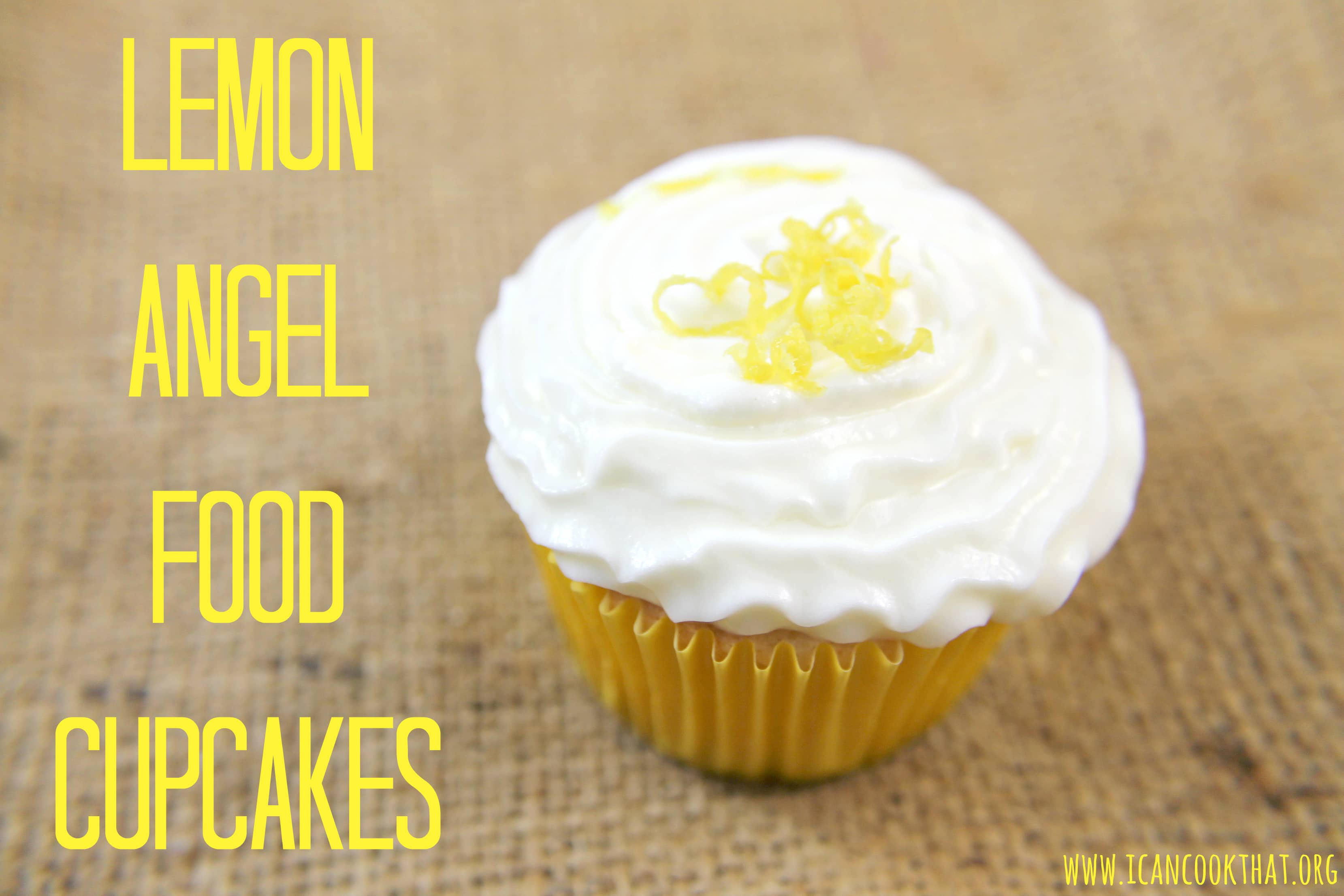 Lemon Angel Food Cupcakes Recipe | I Can Cook That | I Can Cook That
