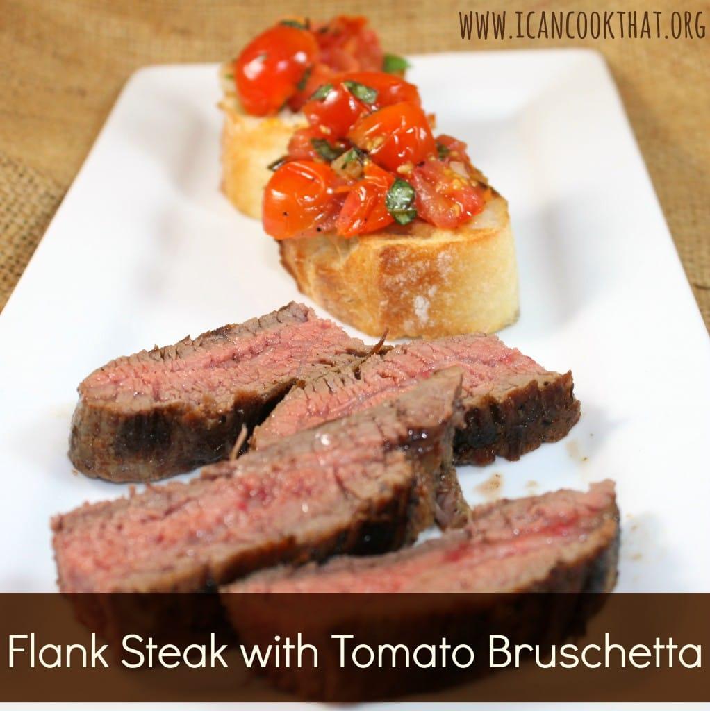Flank Steak with Tomato Bruschetta