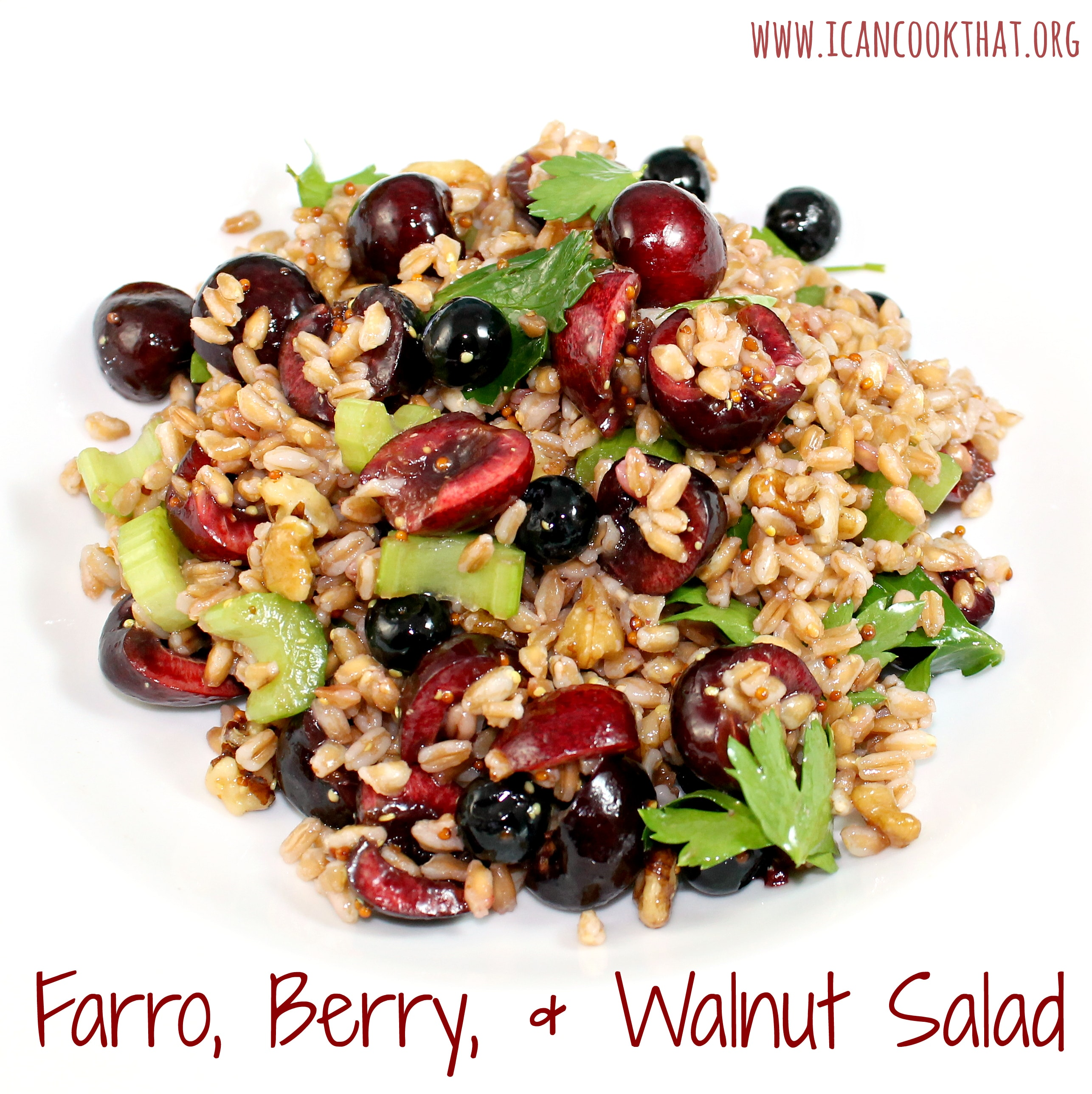 Farro, Cherry, Blueberry, and Walnut Salad Recipe | I Can Cook That ...