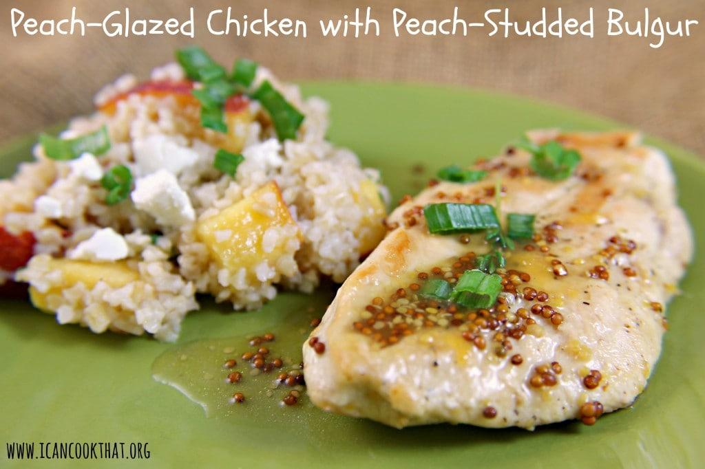 Peach-Glazed Chicken with Peach-Studded Bulgur
