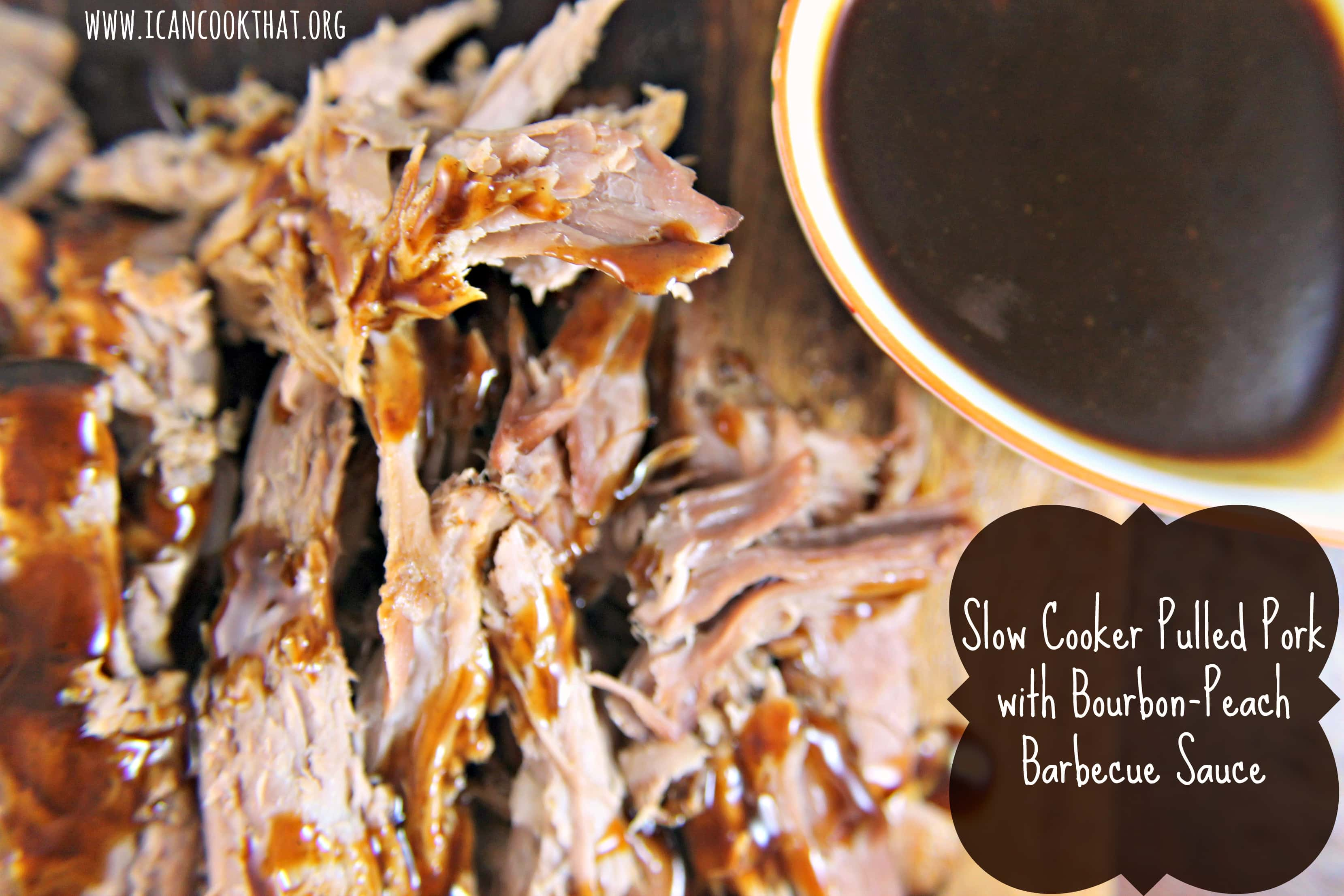 Slow Cooker Pulled Pork with Bourbon-Peach Barbecue Sauce Recipe | I ...