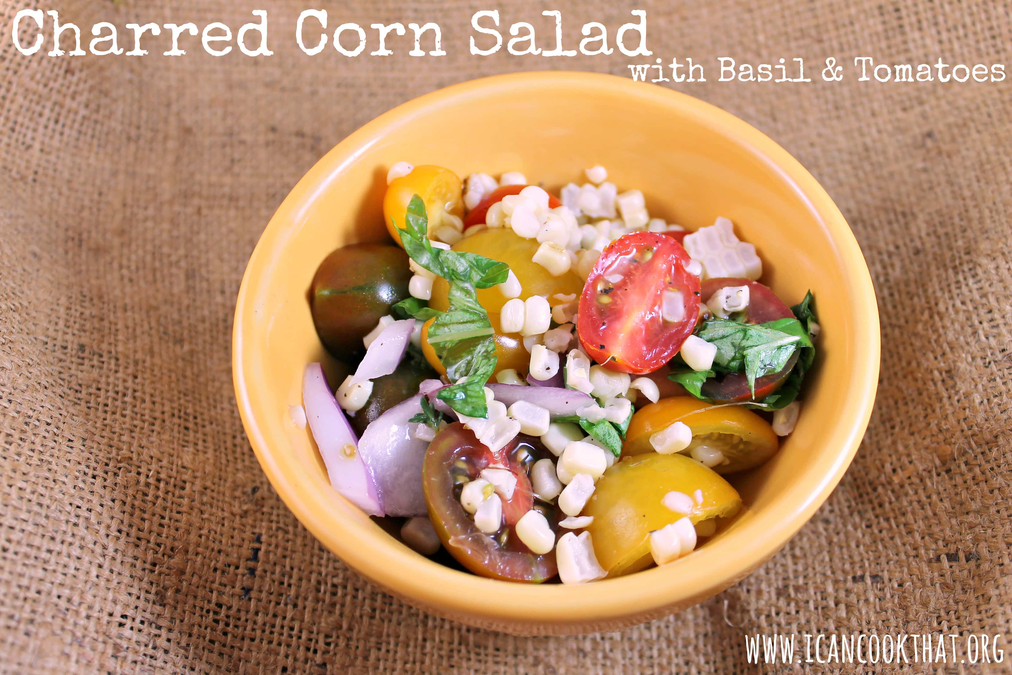 Charred Corn Salad with Basil and Tomatoes Recipe # ...