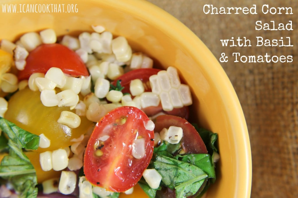 Charred Corn Salad with Basil and Tomatoes #WhatAGrillWants