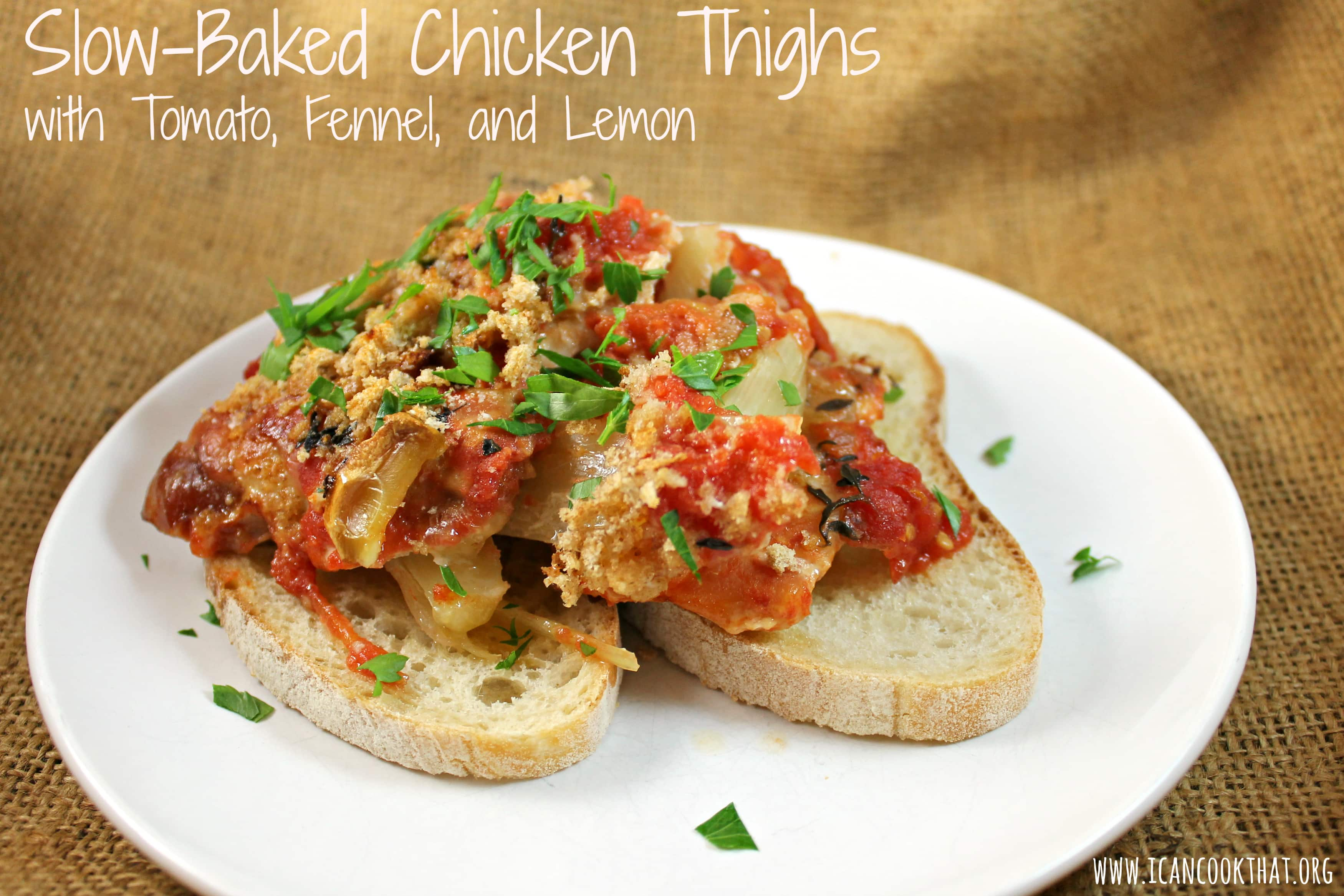 Slow-Baked Chicken Thighs with Tomato, Fennel, and Lemon Recipe | I ...