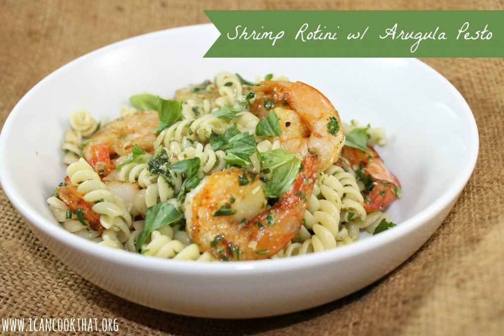 Shrimp Rotini with Arugula Pesto
