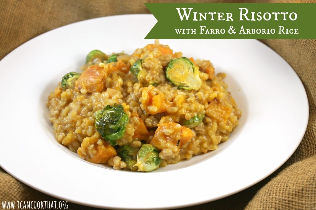 Winter Risotto with Farro and Arborio Rice Recipe | I Can