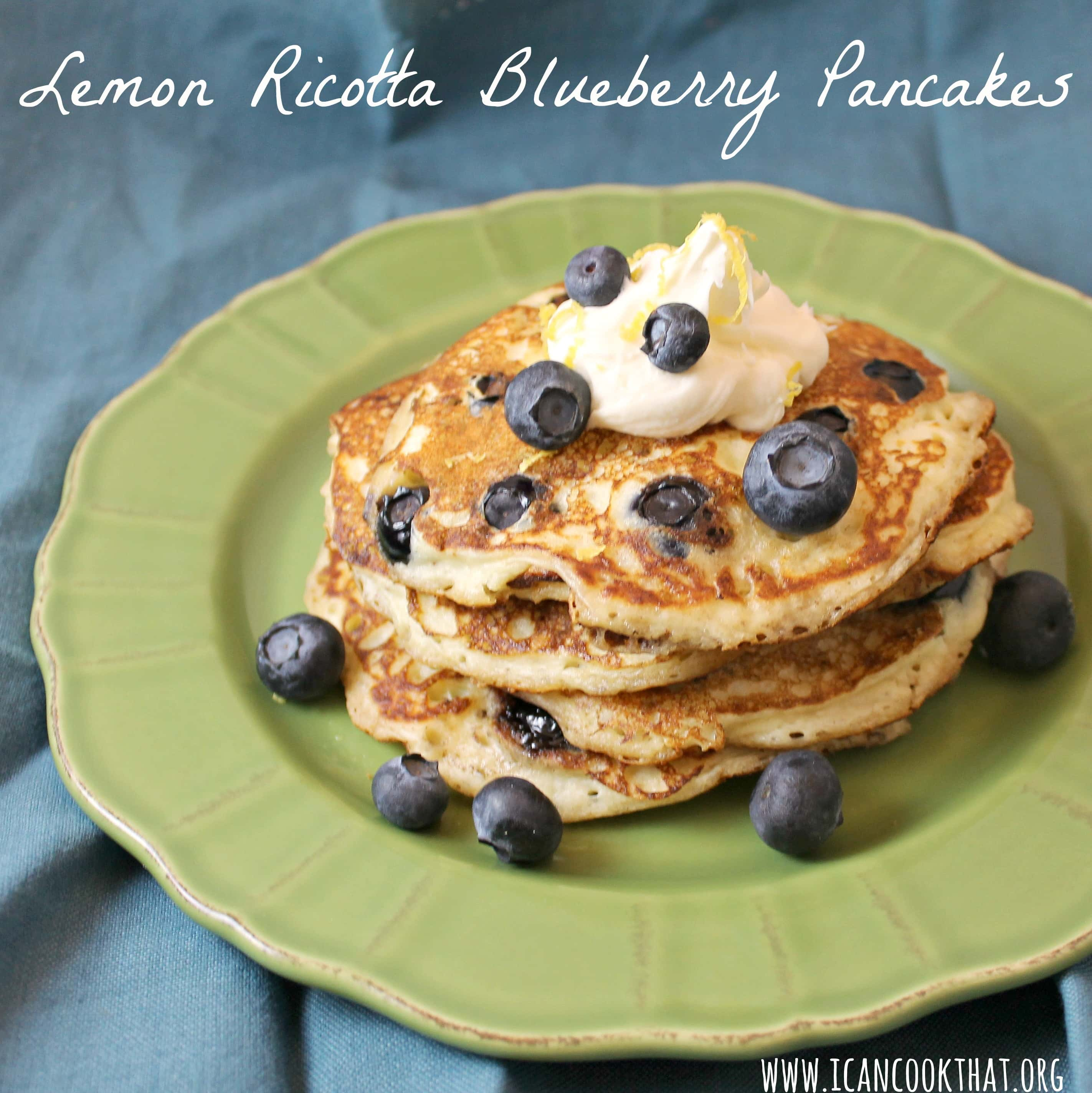 Lemon Ricotta Blueberry Pancakes Recipe | I Can Cook That