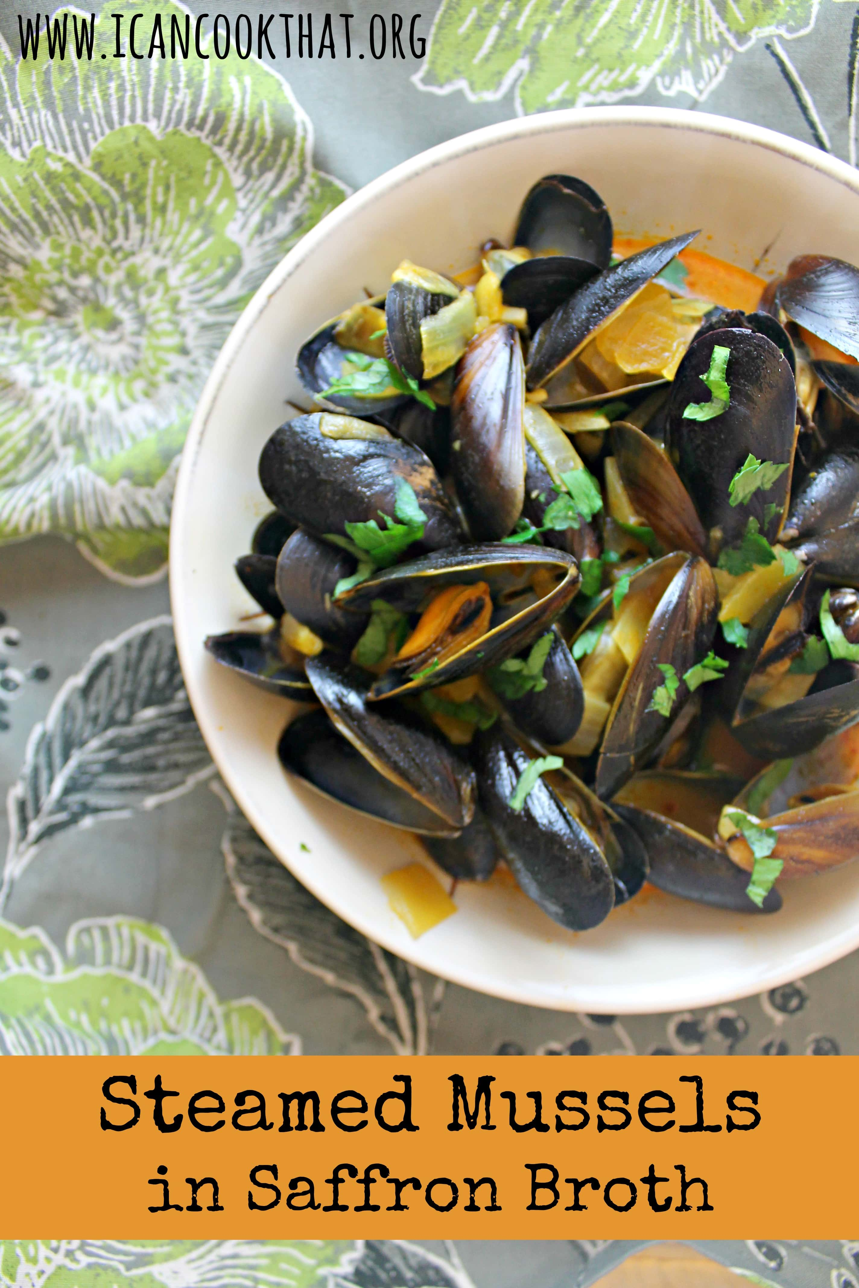 Steamed Mussels in Saffron Broth Recipe | I Can Cook That