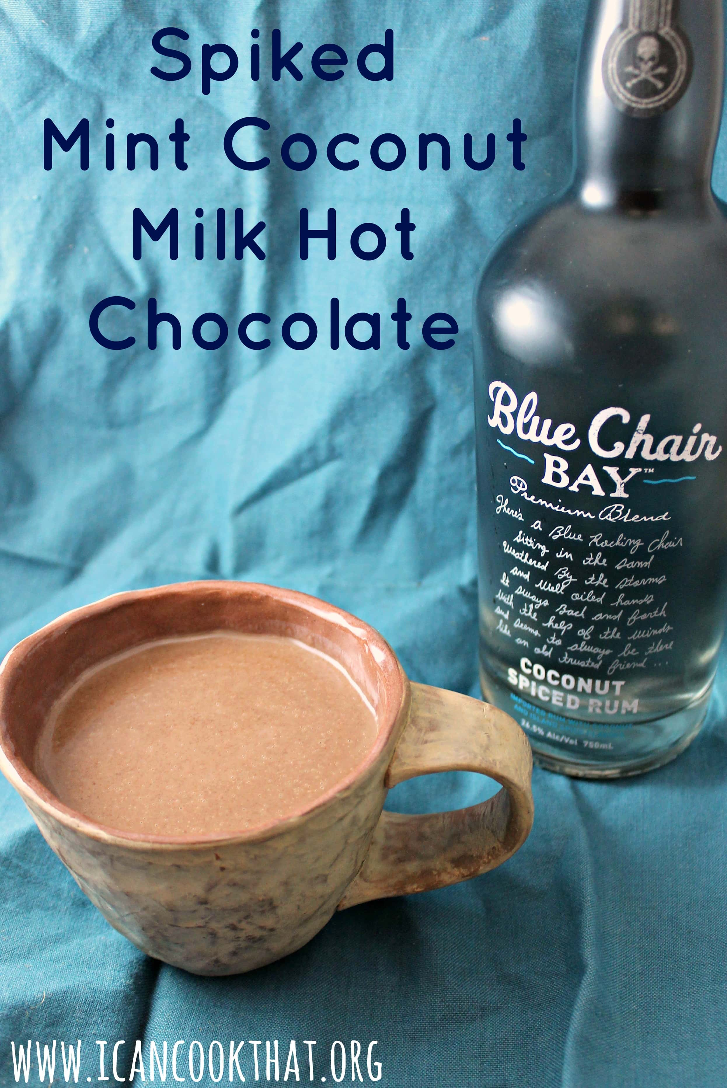 Spiked Mint Coconut Milk Hot Chocolate Recipe