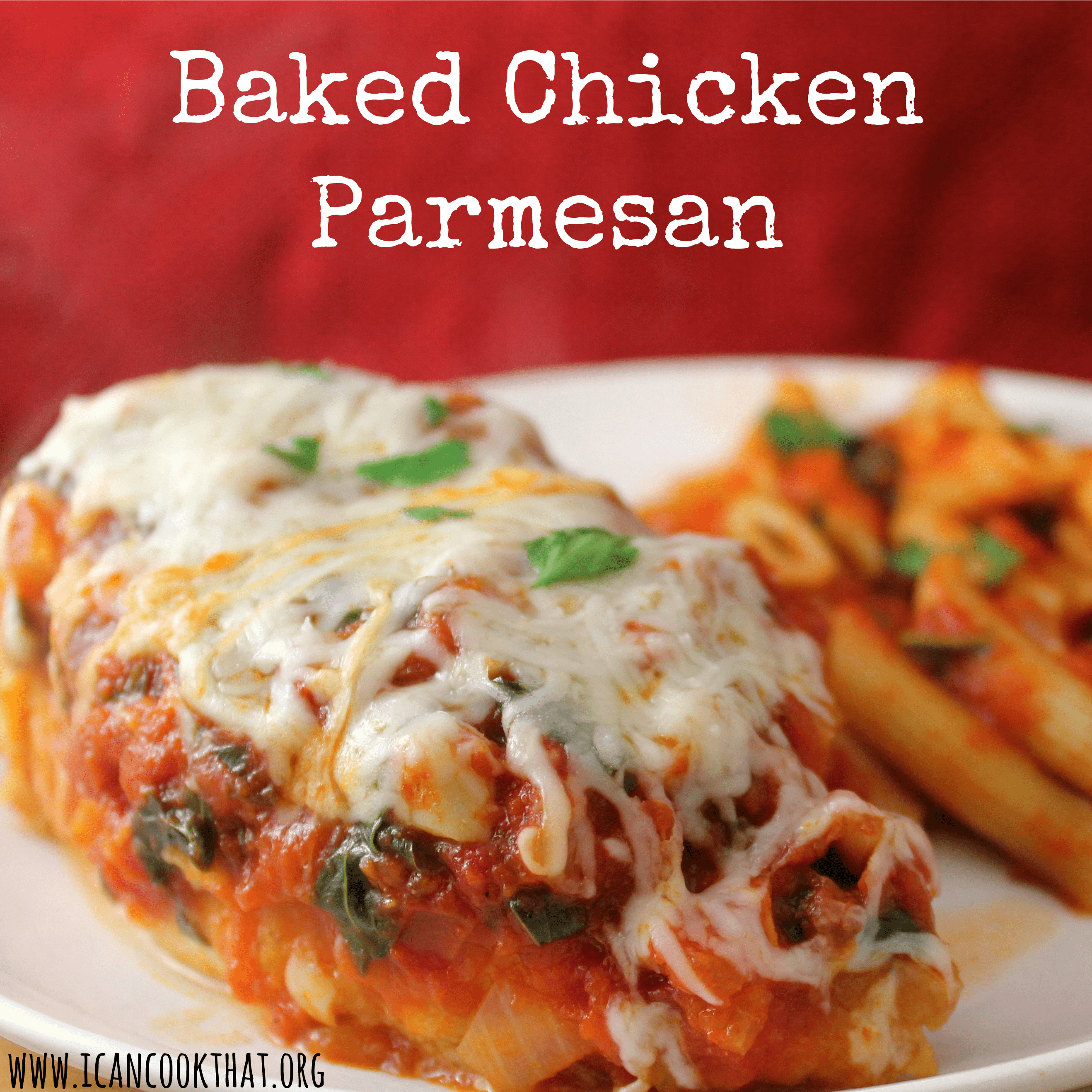 Baked Chicken Parmesan Recipe I Can Cook That
