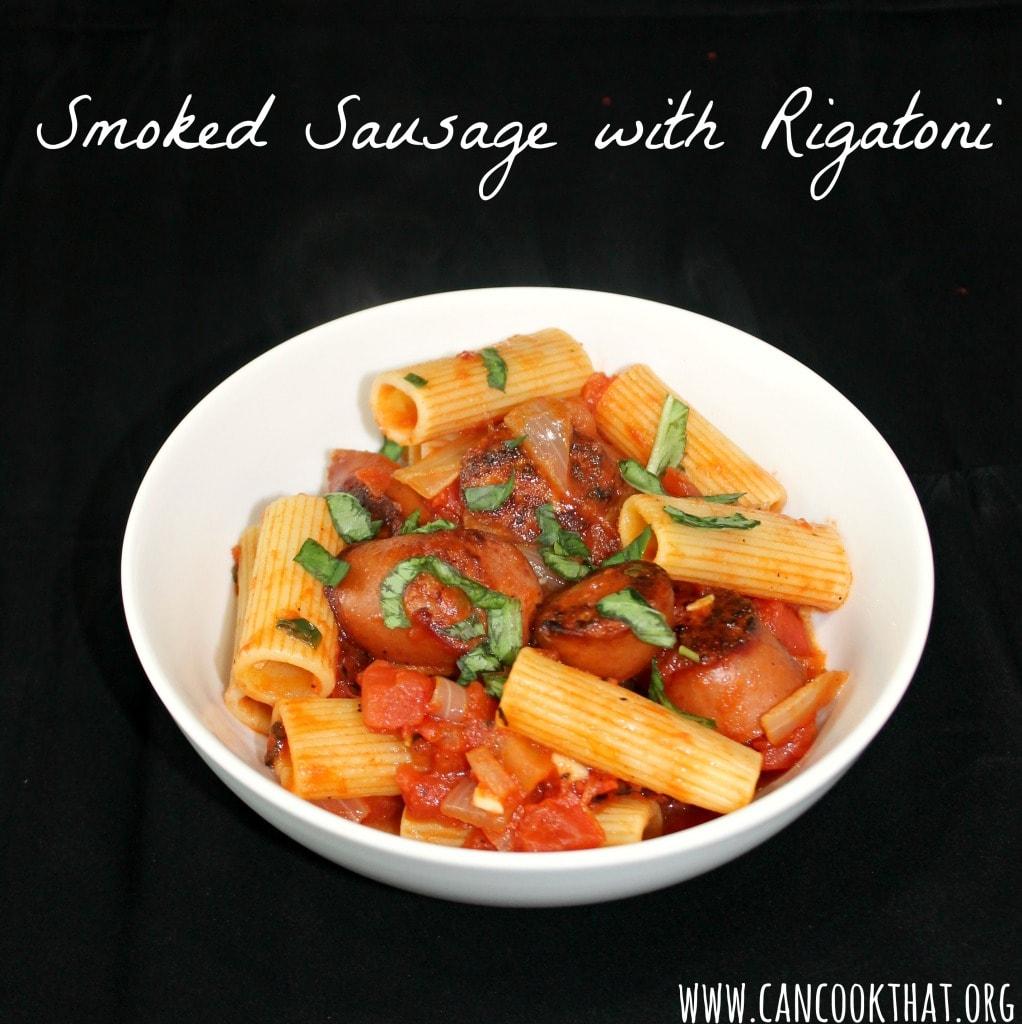 Smoked Sausage with Rigatoni