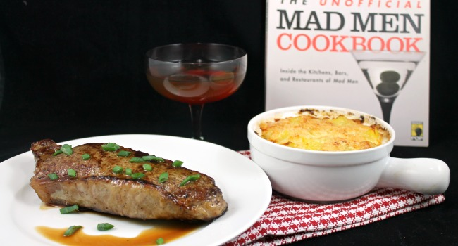 Virtual Mad Men Finale Party {Giveaway} – Steak in the Pan with Butter, Potatoes au Gratin, and a Perfect Manhattan