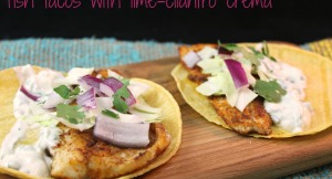 Fish Tacos with Lime Cilantro Crema