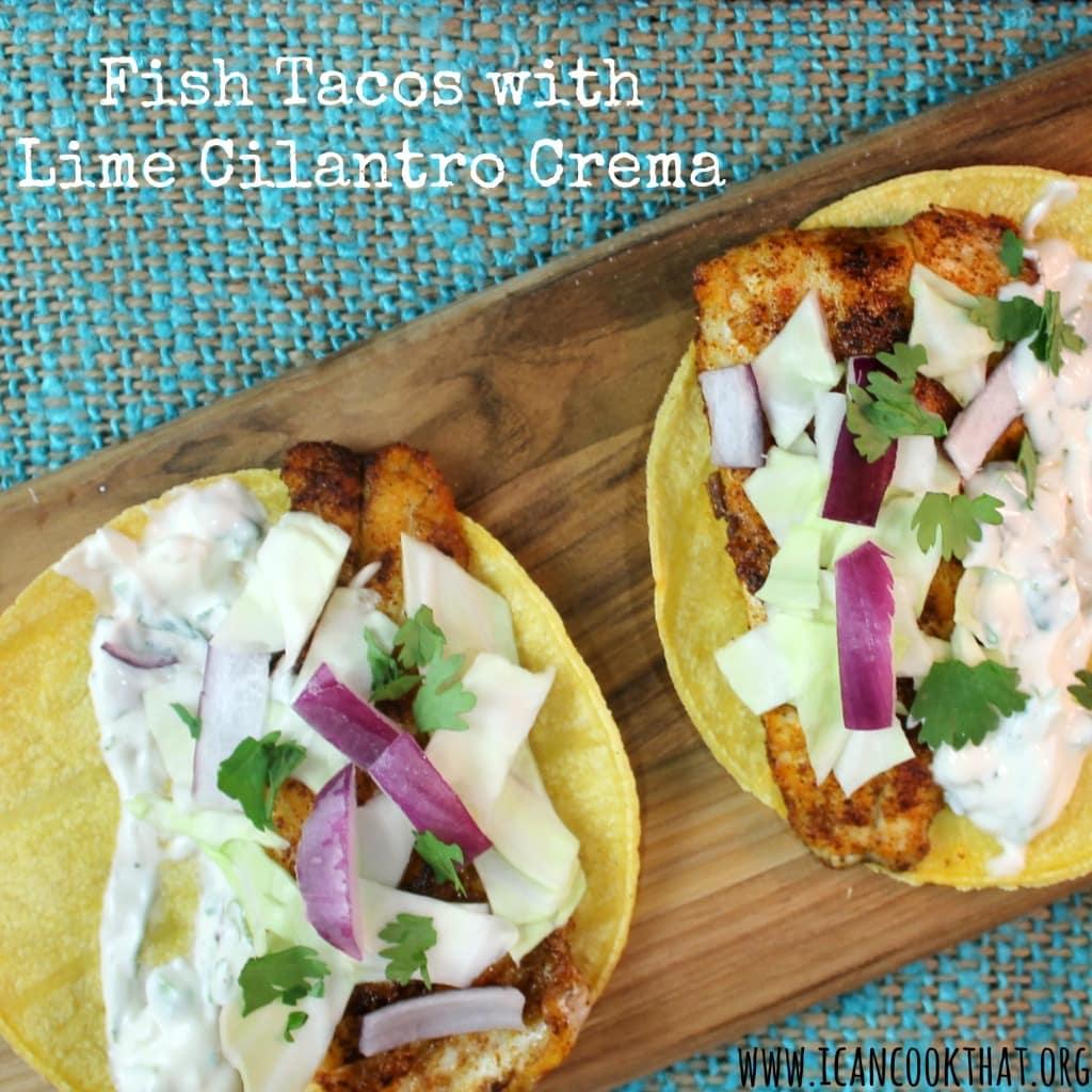 Fish Tacos with Lime Cilantro Crema