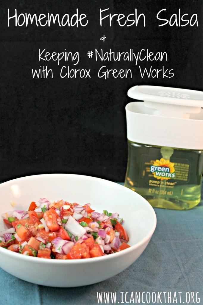 Homemade Fresh Salsa #NaturallyClean #ad