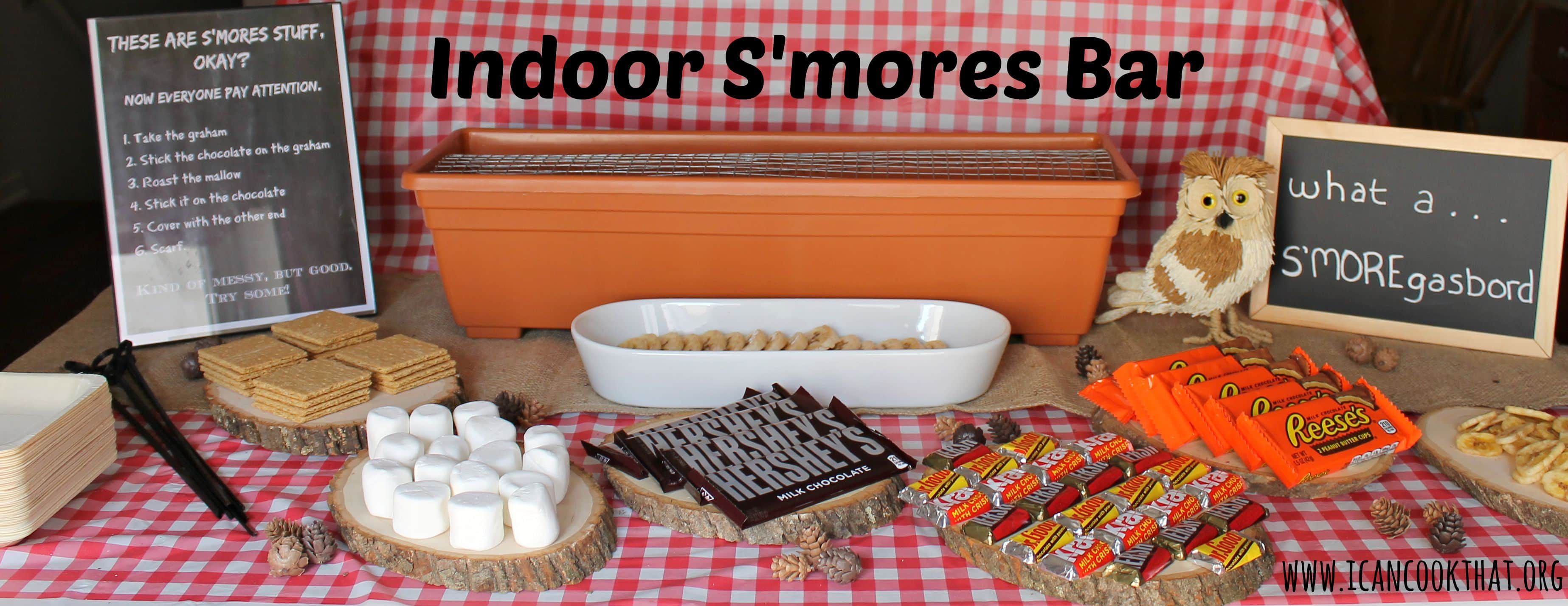 Indoor S Mores Bar And Recipes Letsmakesmores I Can Cook That