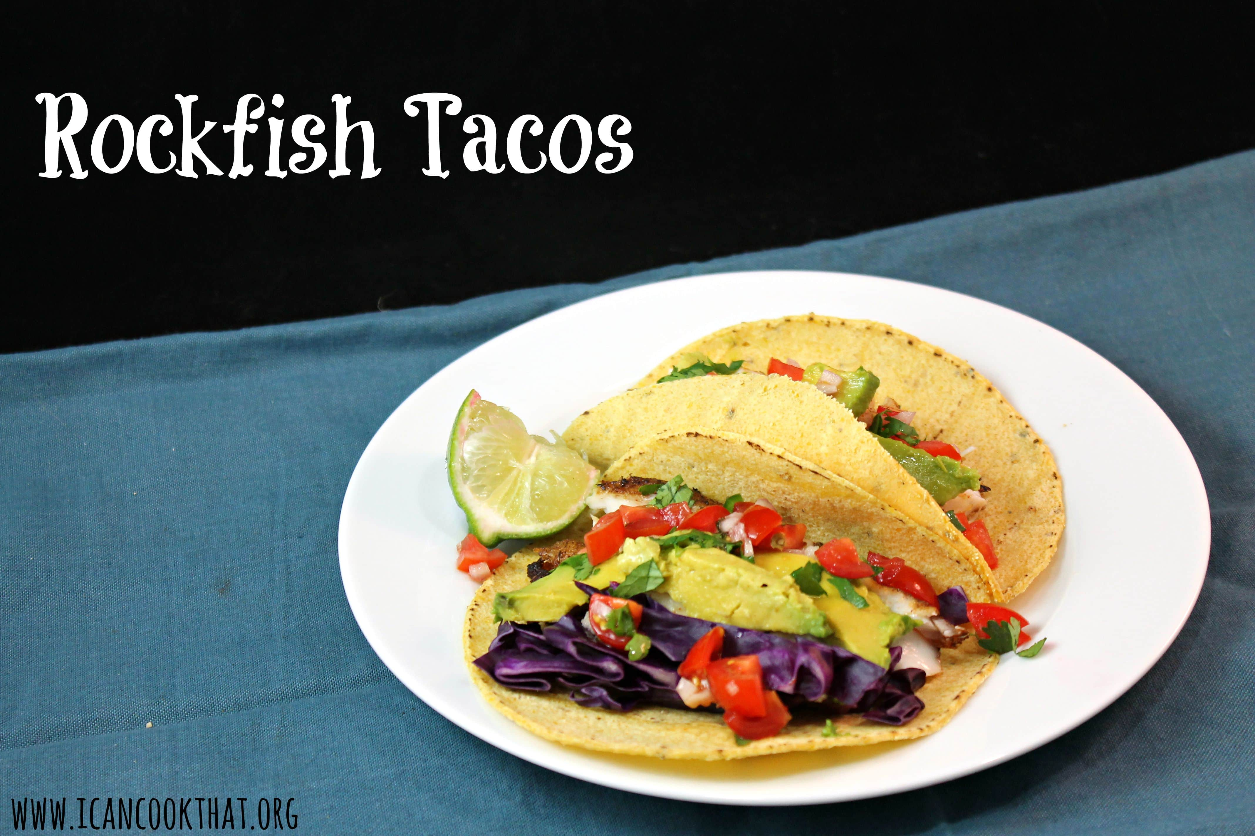 Rockfish striped bass tacos recipe i can cook that for Best fish to use for fish tacos