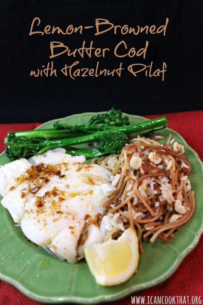 Lemon-Browned Butter Cod with Hazelnut Pilaf