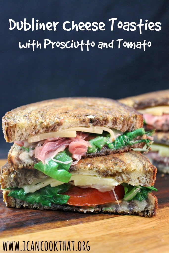Dubliner Cheese Toasties with Prosciutto and Tomato Recipe ...