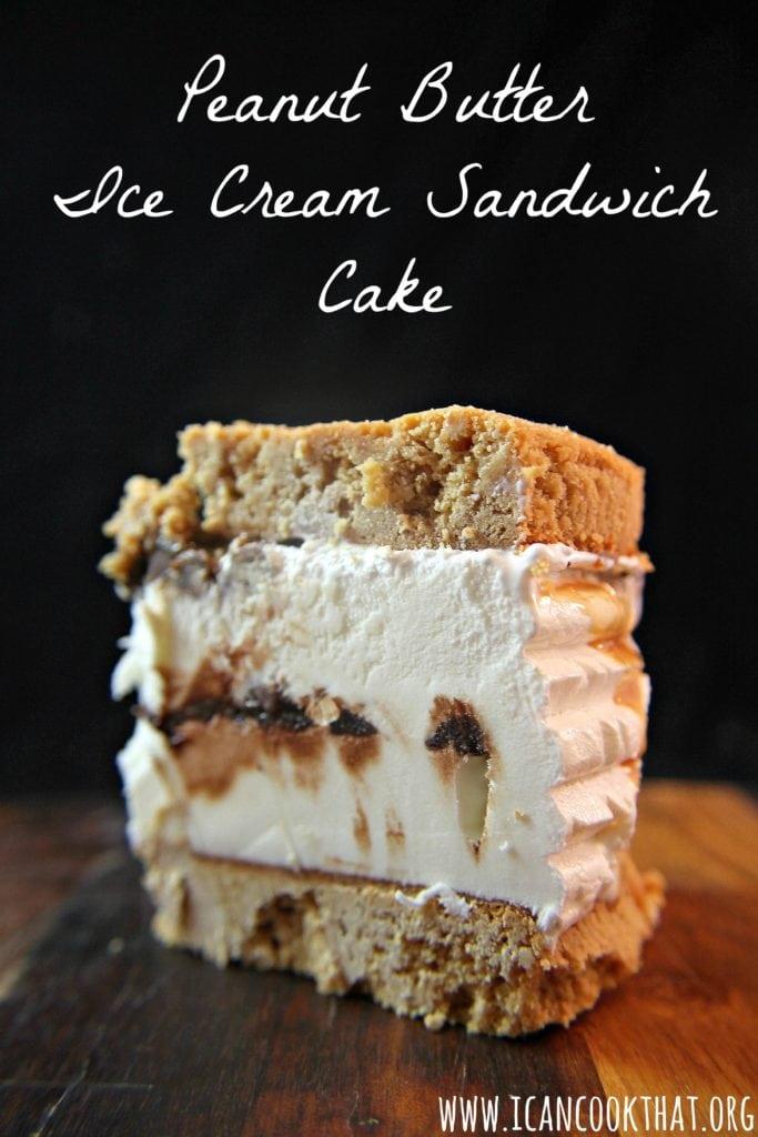 Peanut Butter Ice Cream Sandwich Cake