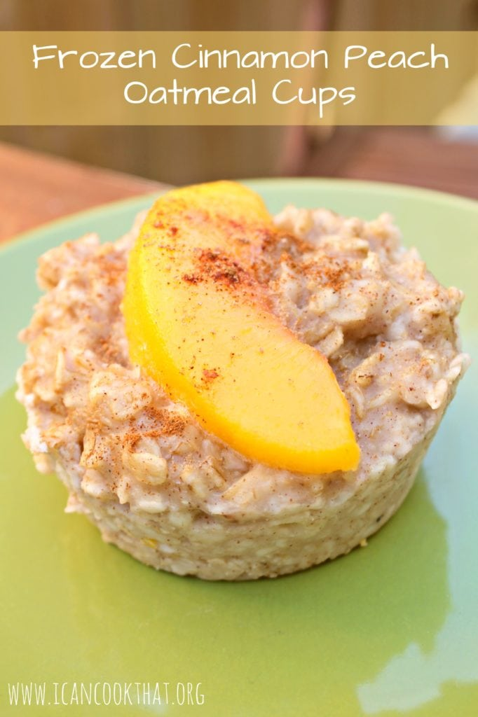 Frozen Cinnamon Peach Oatmeal Cups